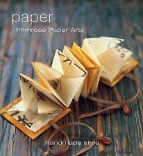 Paper: Handmade Style Primrose Paper Arts Paperback