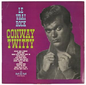 CONWAY TWITTY - Le Vrai Rock - 1965 France LP MGM Records