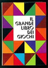 GOOCK R. IL GRANDE LIBRO DEI GIOCHI MONDADORI 1970