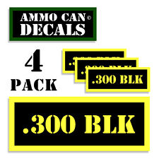 300 BLK  Ammo Can Label 4x Ammunition Case stickers decals 4pack YW MINI 1.5in