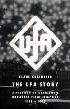 The UFA Story : A History of German's Greatest Film Company, Klaus Kreimeier