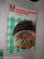 SOUFFLES SFORMATI POLPETTONI Armanda Capeder Fabbri 1977 Jolly buona cucina di