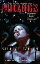 Mercy Thompson #10: Silence Fallen by Patricia Briggs (Mass Market Paperback)