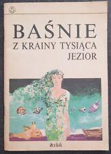 BASNIE Z KRAINY TYSIACA JEZIOR | Paperback 1989 | Polish book Gebik Sliwa Mallek