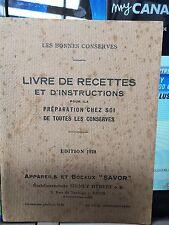 Les bonnes conserves. Livre de recettes et d'instructions / 1928 / Savor