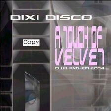Dixi Disco A touch of velvet  [Maxi-CD]