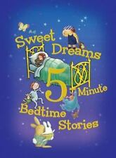 Sweet Dreams 5-Minute Bedtime Stories (5-Minute Stories) Rey and others, Hought