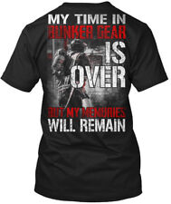 My Time In Bunker Gear - Is Over But Memories Will Hanes Tagless Tee T-Shirt
