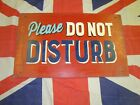 Vintage Do Not Disturb Sign - Former Pub / Hotel Stoners Arms, Oxfordshire