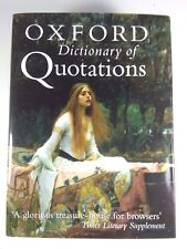 The Oxford Dictionary of Quotations 2004 HC/DJ Revised Oxford University Press