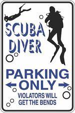 """Metal Sign Scuba Diver Parking Only 8"""" x 12"""" Aluminum S402"""