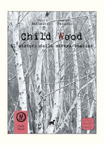 Child Wood Vol.1 Il Mistero Della Strega Bambina Librogame Fantasy  🤩🤩