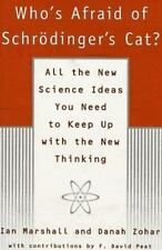 Who's Afraid of Schrodinger's Cat? : All the New Science Ideas You Need to...