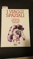 i viaggi spaziali edizione mgis book