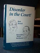 Signed, Disorder in the Court!, Bob Terrell and Buck Buchanan, North Carolina