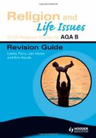 GCSE Religious Studies for AQA B: Religion and Life Issues Revision Guide (ASB,
