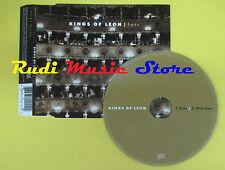 CD Singolo KINGS OF LEON Fans 2007 eu HAND ME DOWN no lp mc dvd (S11)