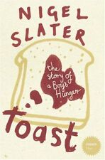 Toast: The Story of a Boy's Hunger (Stranger Than...) By Nigel Slater