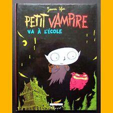 PETIT VAMPIRE VA À L'ÉCOLE Joann Sfar EO 1999