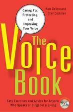 The Voice Book : Caring for, Protecting, and Improving Your Voice by Kate...