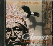 CD COMPIL 10 TITRES--GHOST DANCERS--CLEARWATER - GLOBAL JOURNEY