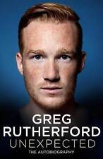 Unexpected: The Autobiography by Greg Rutherford (Hardback, 2016)