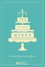 Tea Fit for a Queen: Recipes & Drinks for Afternoon Tea-ExLibrary