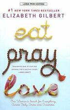 Eat, Pray, Love: One Woman's Search for Everything Across Italy, India and In...