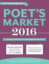 Poet's Market 2016: The Most Trusted Guide for Publishing Poetry by