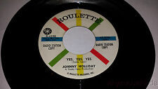 Johnny Holiday One More Time / Oui,Oui Promo 45 17.8cm Roulette R-4398 Teen Rock