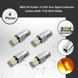 4x BAU15S Amber 15 LED Turn Signal Indicator Canbus Bulb 1156 2835 Globe