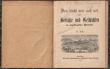 Dos dächt mer aah net. Gedichte und G. in erzgebirgischer Mundart. 21. Heft