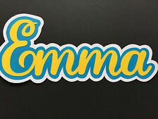 Emma or Personalized Name Title/Sign Party, Wall, Door,Table Decor,Scrapbooking