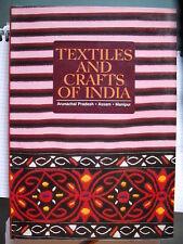 Pradesh-Assam-Manipur, TEXTILES AND CRAFTS OF INDIA, Prakash book depot, 1998