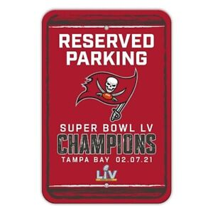 Super Bowl 55 Champions Tampa Bay Buccaneers Parking Sign 11x17