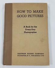 How to Make Good Pictures Eastman Kodak 1935 Everyday Photographer Textbook