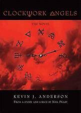 Clockwork Angels : The Novel by Kevin J. Anderson (2012, Hardcover)