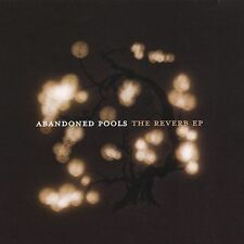 The Reverb EP [EP] by Abandoned Pools (CD, Jun-2005, Universal Distribution)