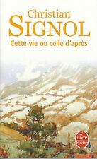 Livre de poche cette vie ou celle d'après Christian Signol book
