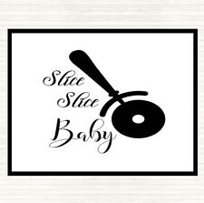 White Black Slice Slice Baby Quote Mouse Mat Pad