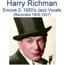 Harry Richman (Encore 2) 1920's Jazz Vocals (Recorded 1929-1937) - New CD