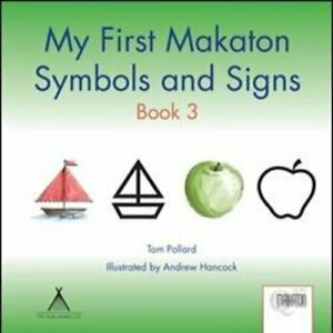 My First Makaton Symbols and Signs Book 3 by Tom Pollard Paperback Book The