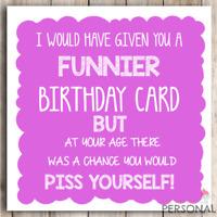 Funny Birthday Card Sister Mum Aunt Friend Grandma Son Humour Joke 40th 50 60 70