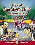 Celebra el Año Nuevo Chino con la Familia Fong (Cuentos Para Celebrar -ExLibrary
