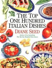 The Top One Hundred Italian Dishes by Seed, Diane in Used - Good
