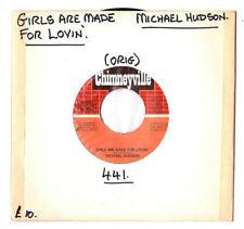"Soul. Michael Hudson. girls are made for épicer' / Sweethearts for now. U.S. ORIG 7"".ex"
