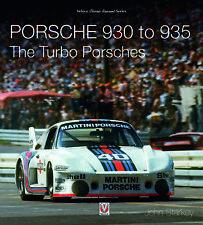 Porsche 930 to 935 (RSR Turbo Carrera 934 Baby Moby Dick Kremer K3) Buch book