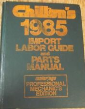 Chilton's Import Labor Guide and Parts Manual 1985
