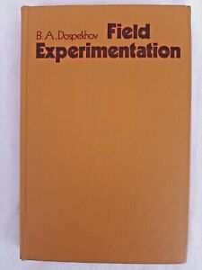 Field Experimentation: Statistical Procedures by B. A. Dospekhov, Mir Publishers