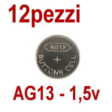 12 PILE AG13 LR 44 357A LR1154 1,55V BOTTONE PILA  PIATTA (non 10)